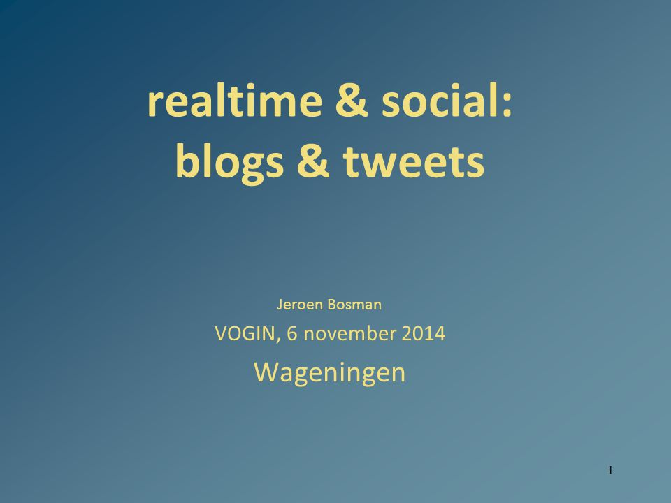 realtime & social: blogs & tweets