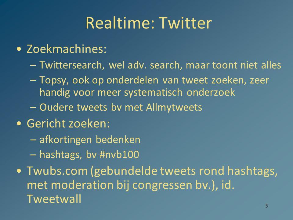 Realtime: Twitter Zoekmachines: Gericht zoeken:
