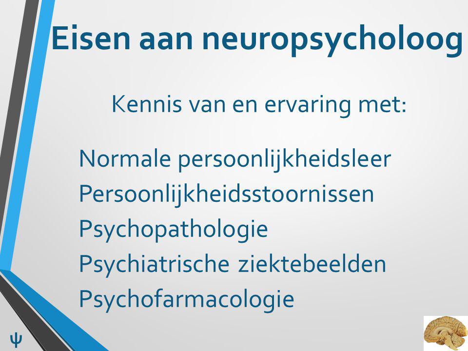 Eisen aan neuropsycholoog