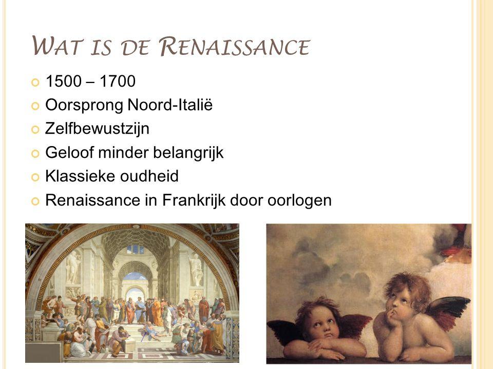 Wat is de Renaissance 1500 – 1700 Oorsprong Noord-Italië