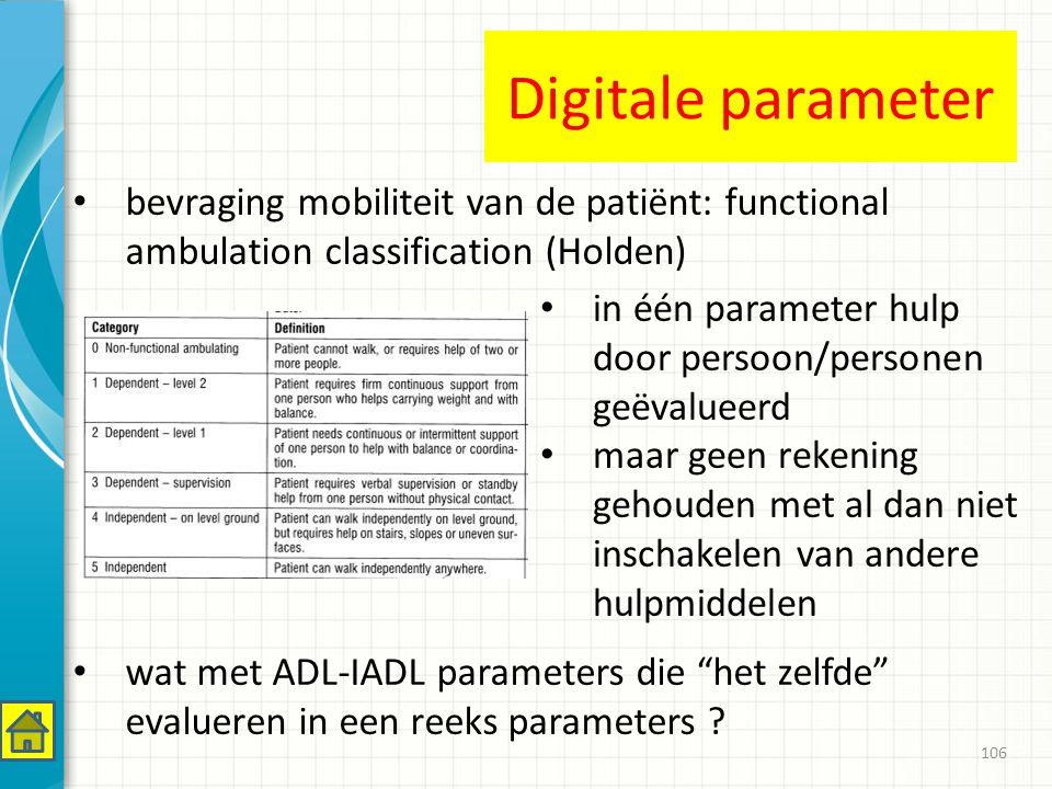 Digitale parameter bevraging mobiliteit van de patiënt: functional ambulation classification (Holden)