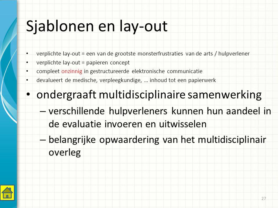 Sjablonen en lay-out ondergraaft multidisciplinaire samenwerking