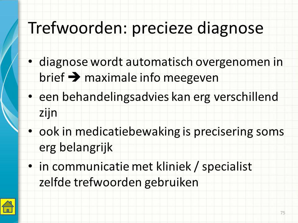 Trefwoorden: precieze diagnose