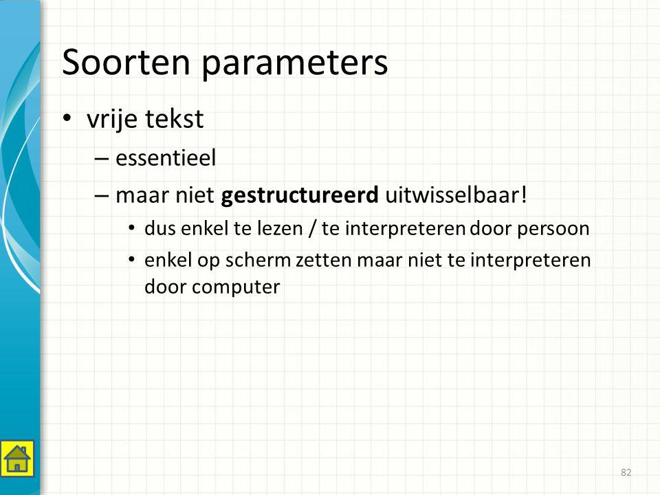 Soorten parameters vrije tekst essentieel