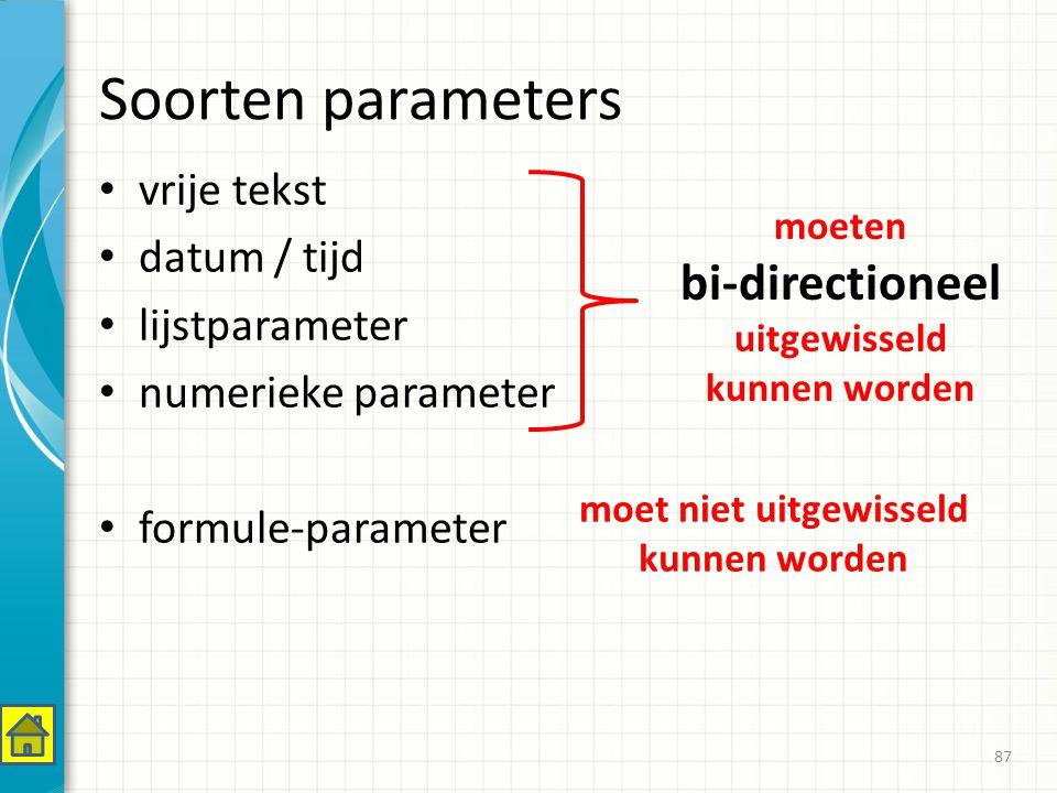 Soorten parameters vrije tekst datum / tijd lijstparameter