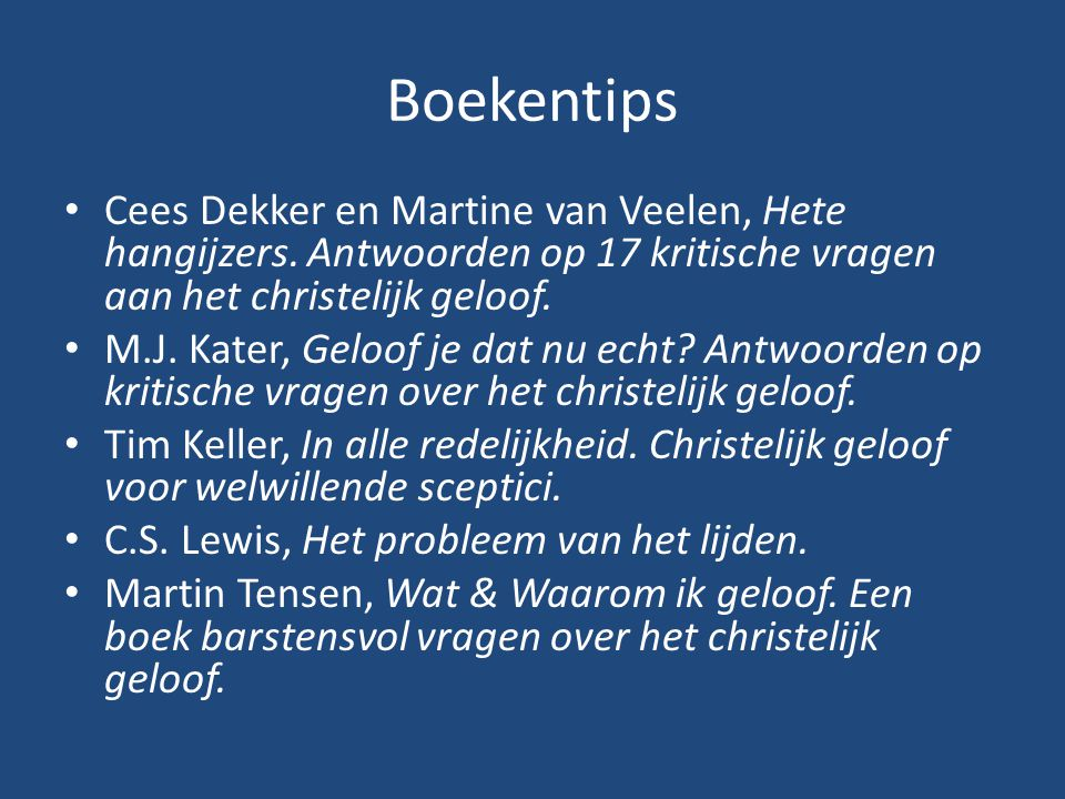Boekentips Cees Dekker en Martine van Veelen, Hete hangijzers. Antwoorden op 17 kritische vragen aan het christelijk geloof.
