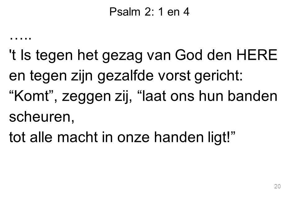 Psalm 2: 1 en 4