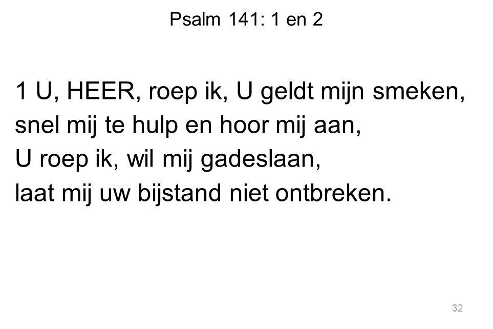 Psalm 141: 1 en 2
