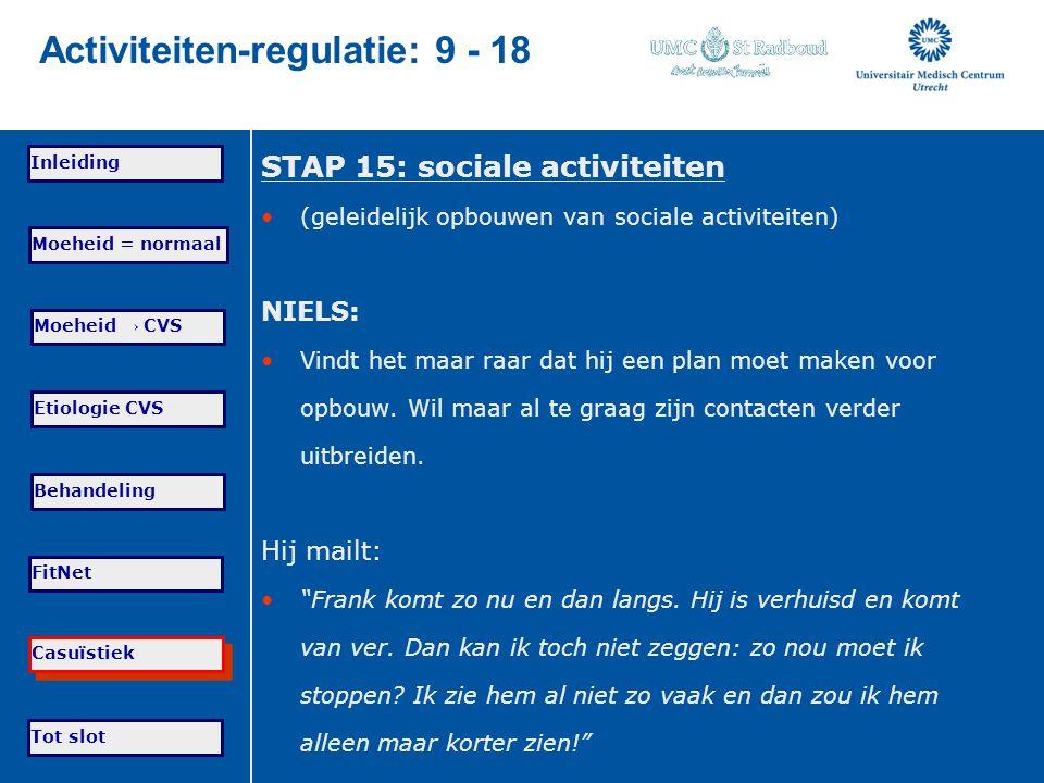 Activiteiten-regulatie: 9 - 18
