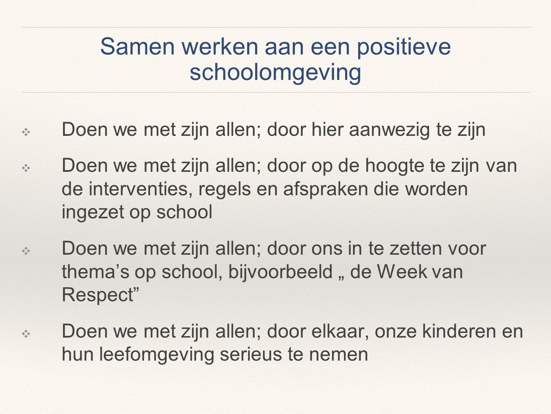 Samen werken aan een positieve schoolomgeving