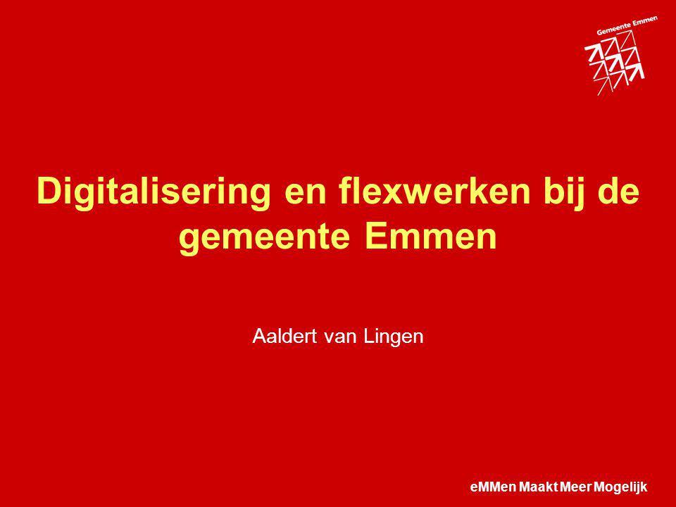 Digitalisering en flexwerken bij de gemeente Emmen