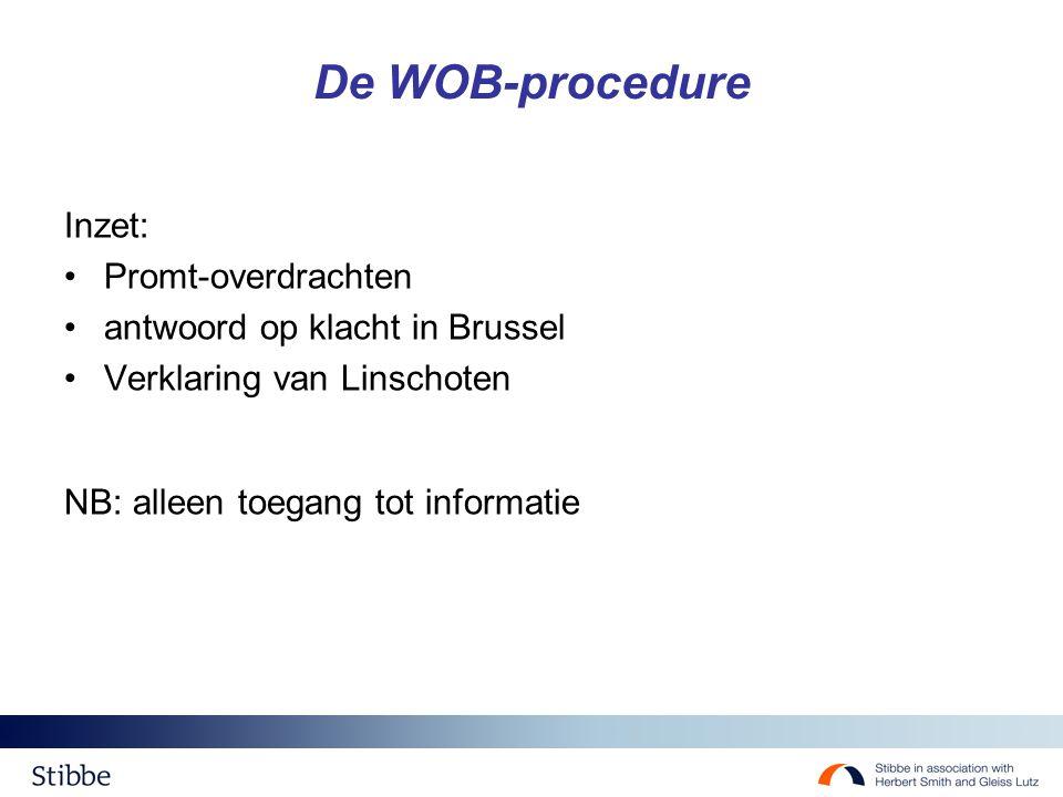 De WOB-procedure Inzet: Promt-overdrachten