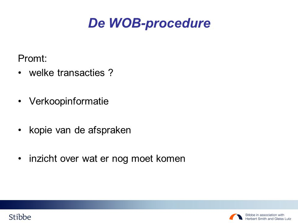 De WOB-procedure Promt: welke transacties Verkoopinformatie