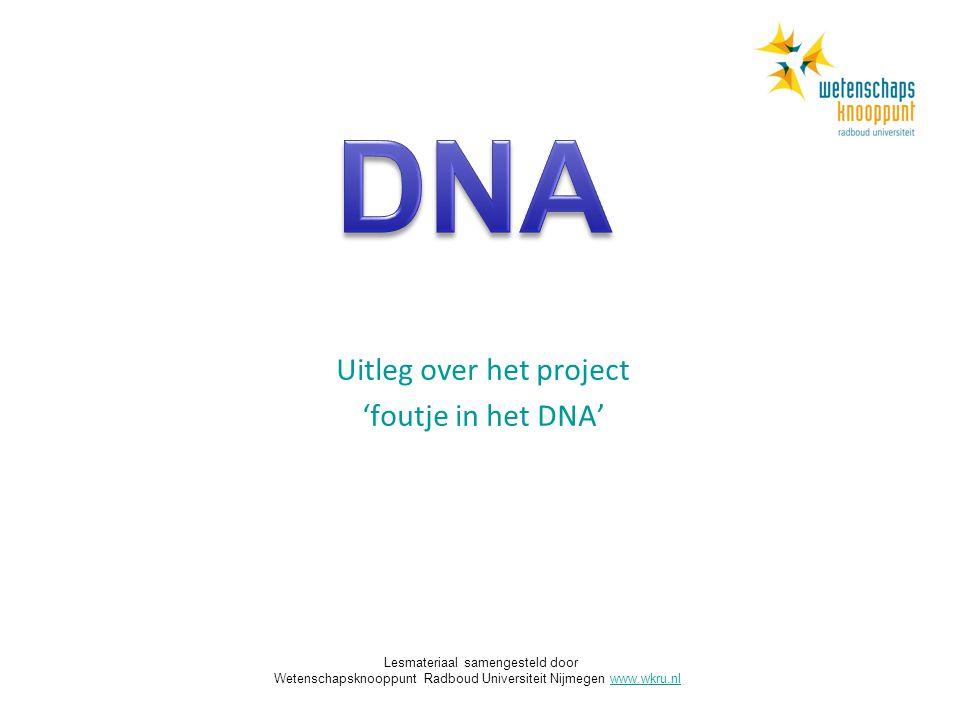 Uitleg over het project 'foutje in het DNA'