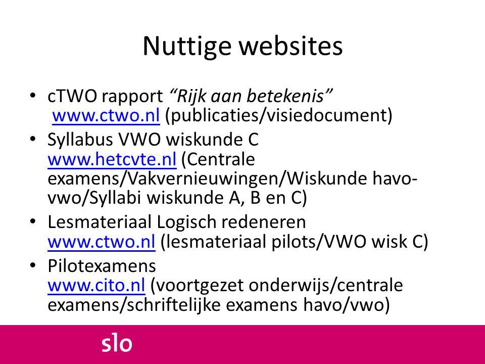 Nuttige websites cTWO rapport Rijk aan betekenis www.ctwo.nl (publicaties/visiedocument)