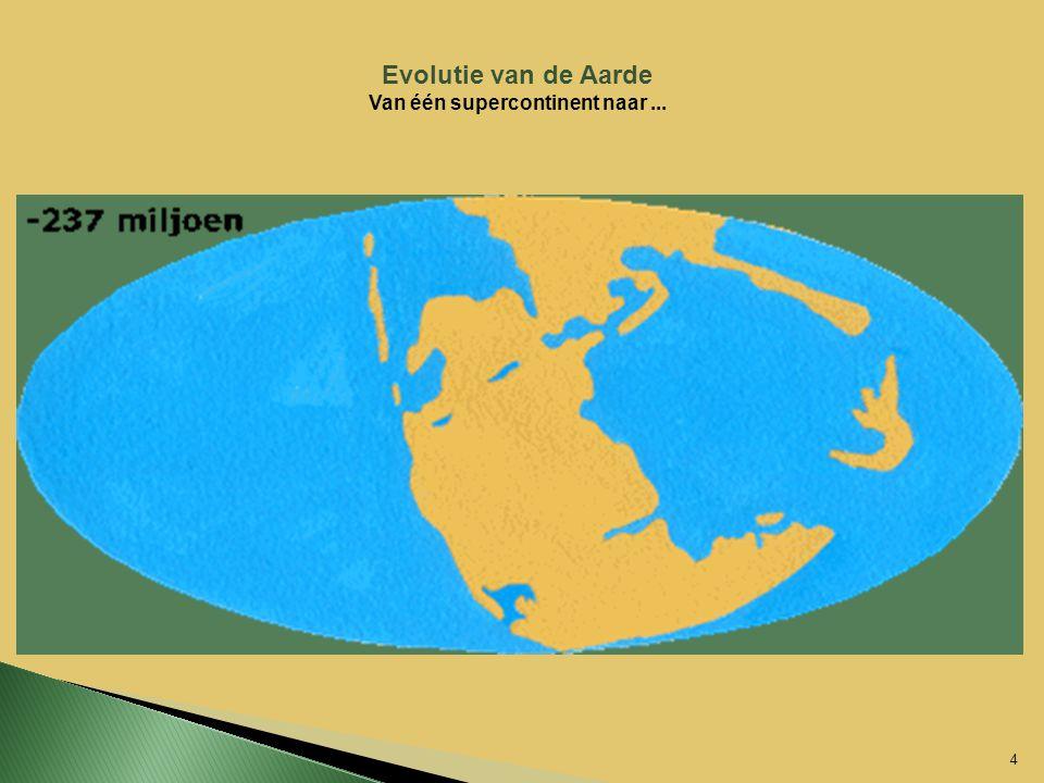 Van één supercontinent naar ...