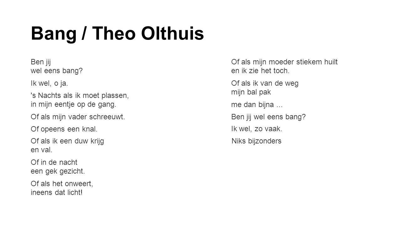 Bang / Theo Olthuis Ben jij wel eens bang