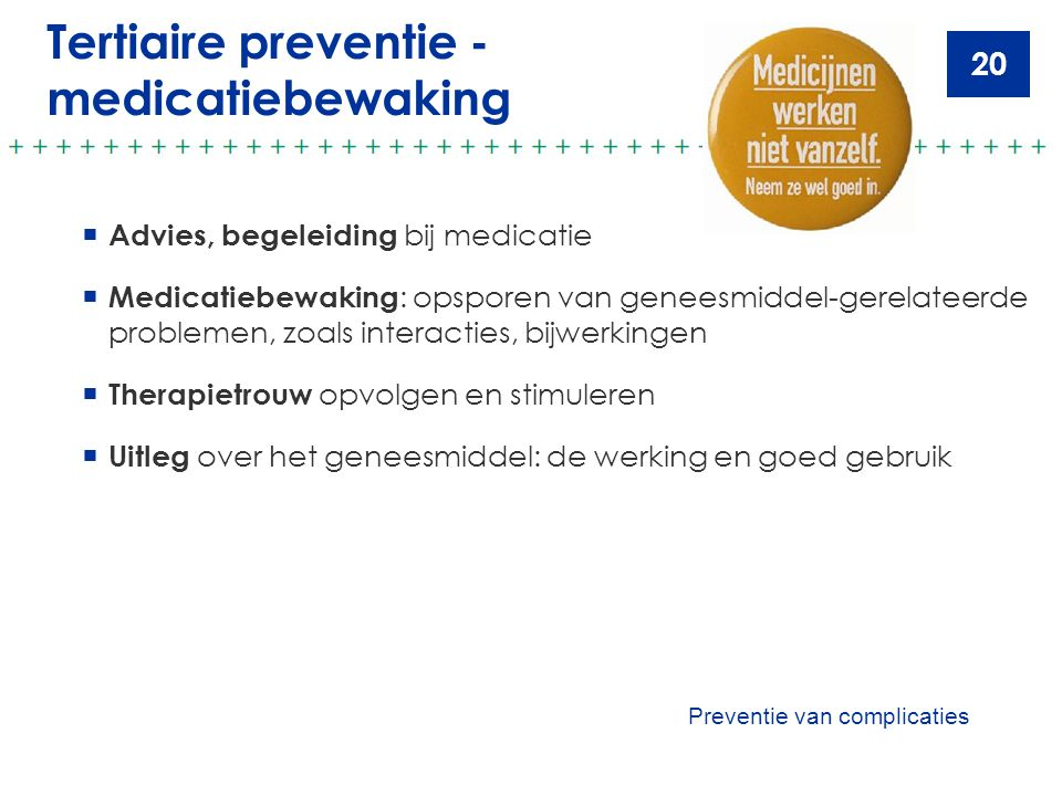 Tertiaire preventie - medicatiebewaking