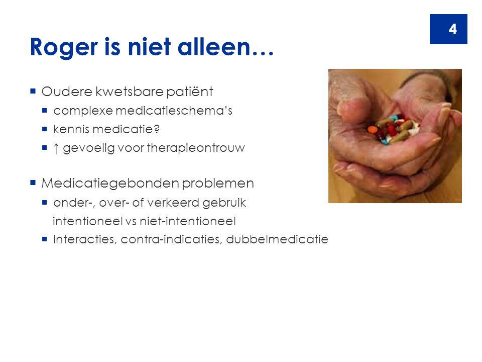 Roger is niet alleen… Oudere kwetsbare patiënt