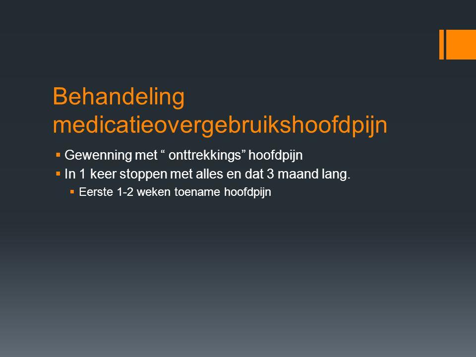 Behandeling medicatieovergebruikshoofdpijn