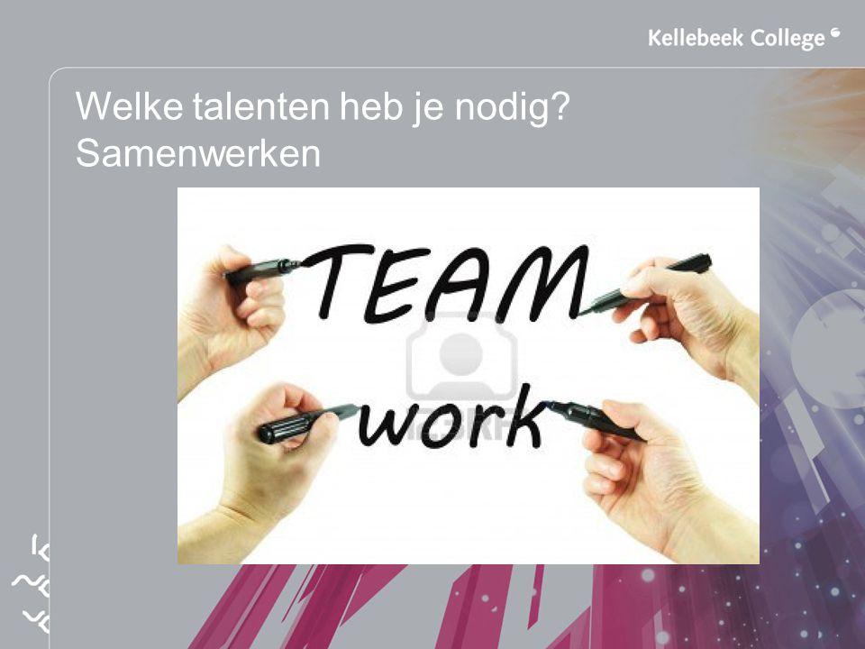 Welke talenten heb je nodig Samenwerken
