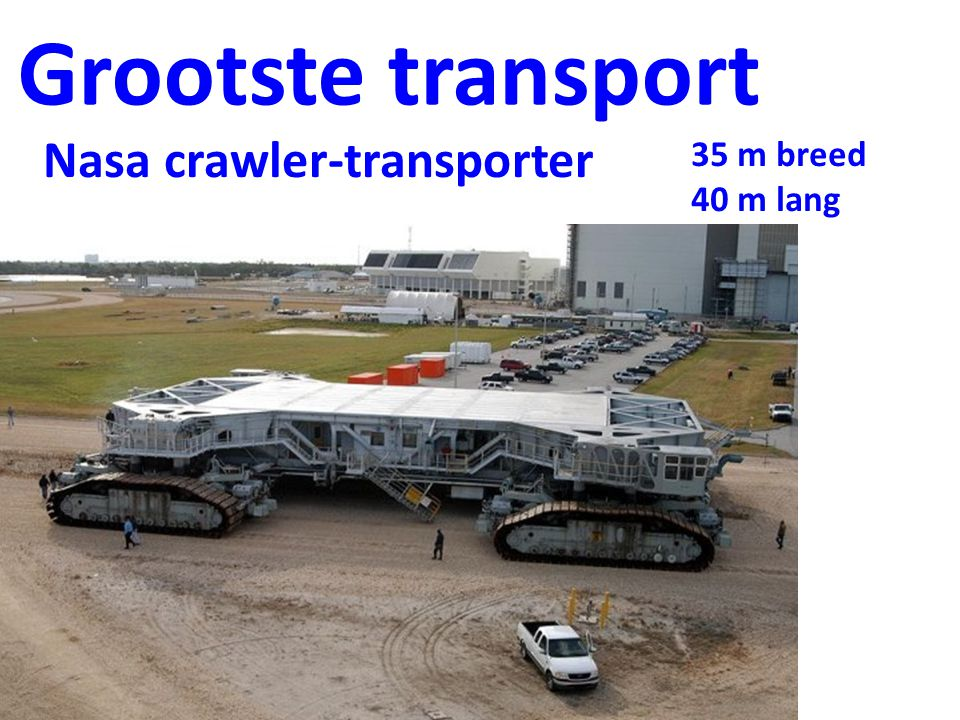 Grootste transport Nasa crawler-transporter 35 m breed 40 m lang