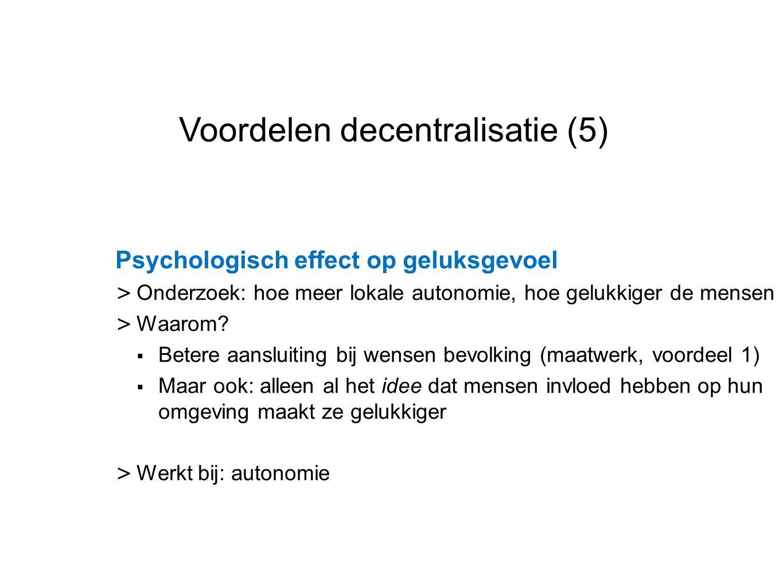 Voordelen decentralisatie (5)