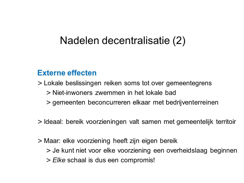 Nadelen decentralisatie (2)
