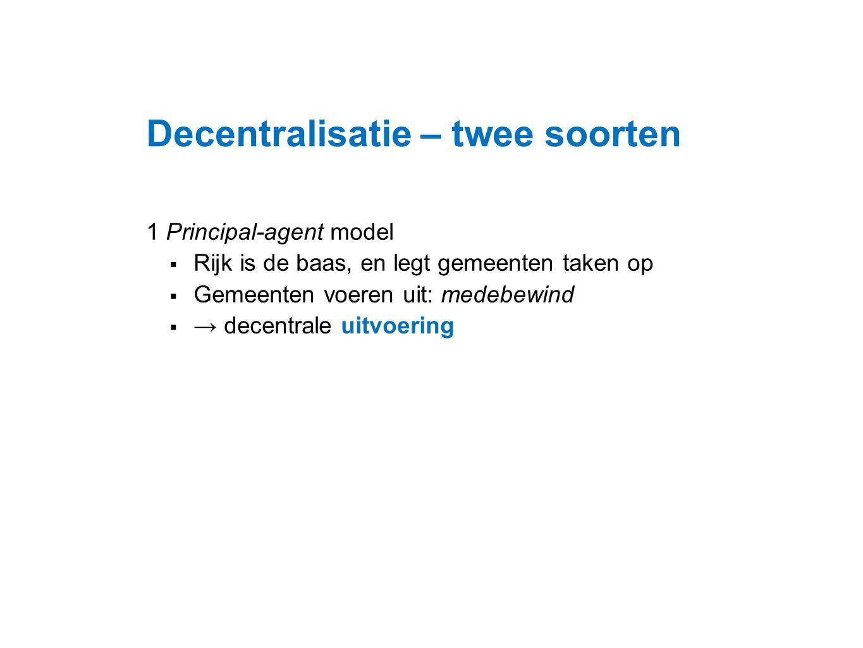 Decentralisatie – twee soorten