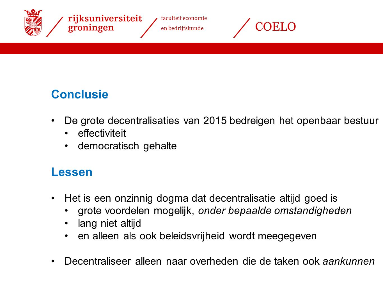 Conclusie De grote decentralisaties van 2015 bedreigen het openbaar bestuur. effectiviteit. democratisch gehalte.