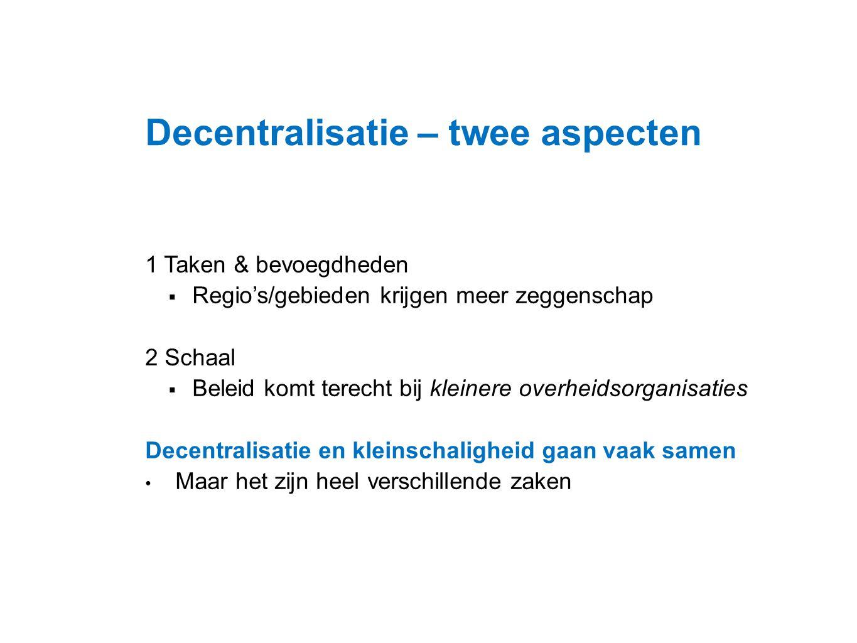 Decentralisatie – twee aspecten