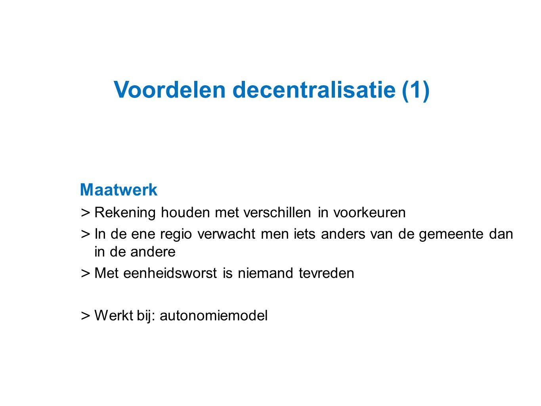Voordelen decentralisatie (1)