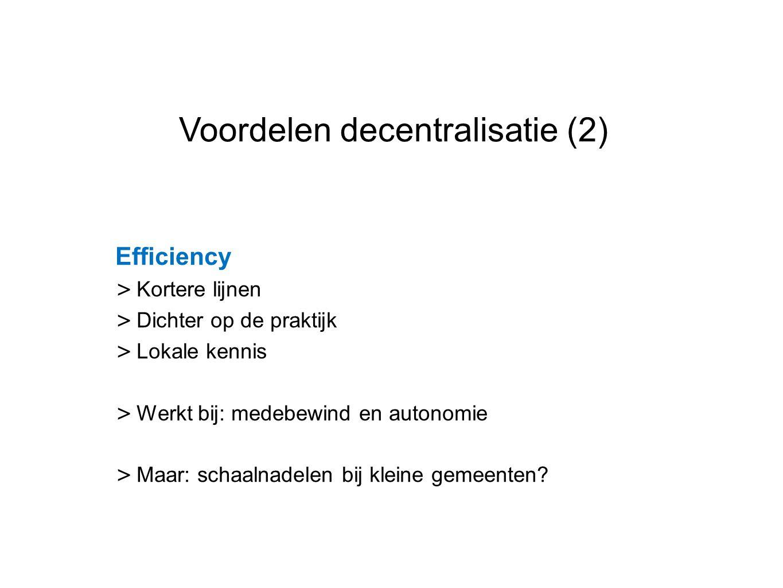 Voordelen decentralisatie (2)