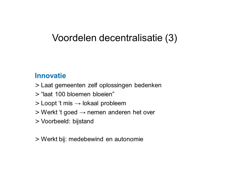 Voordelen decentralisatie (3)