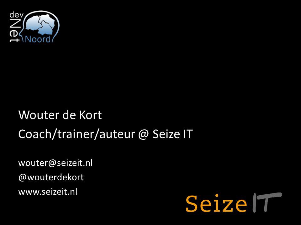 Wouter de Kort Coach/trainer/auteur @ Seize IT