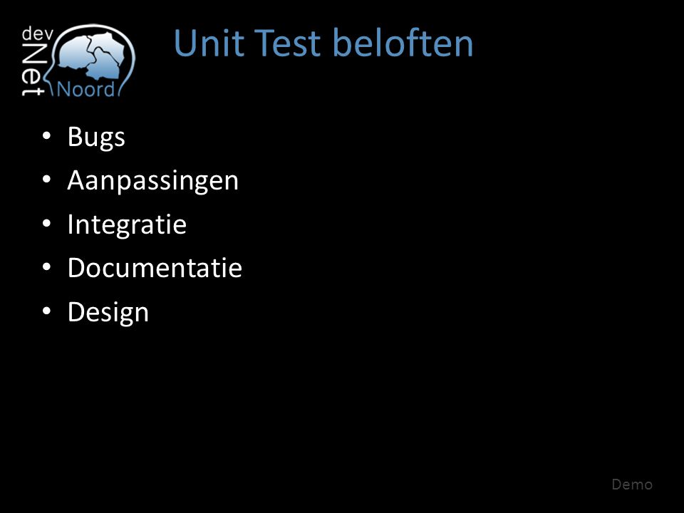 Unit Test beloften Bugs Aanpassingen Integratie Documentatie Design