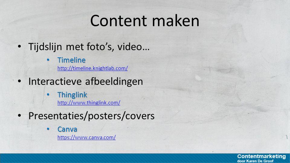 Content maken Tijdslijn met foto's, video… Interactieve afbeeldingen