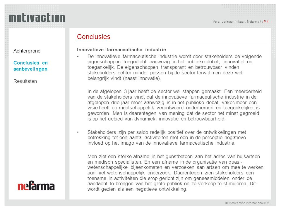 Conclusies Achtergrond Innovatieve farmaceutische industrie
