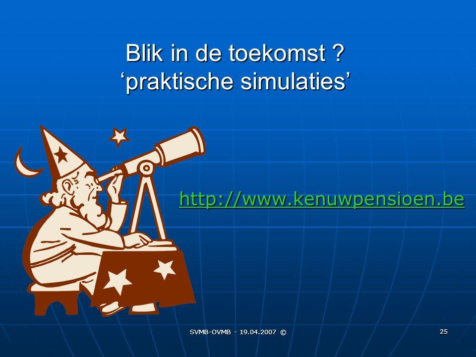 Blik in de toekomst 'praktische simulaties'
