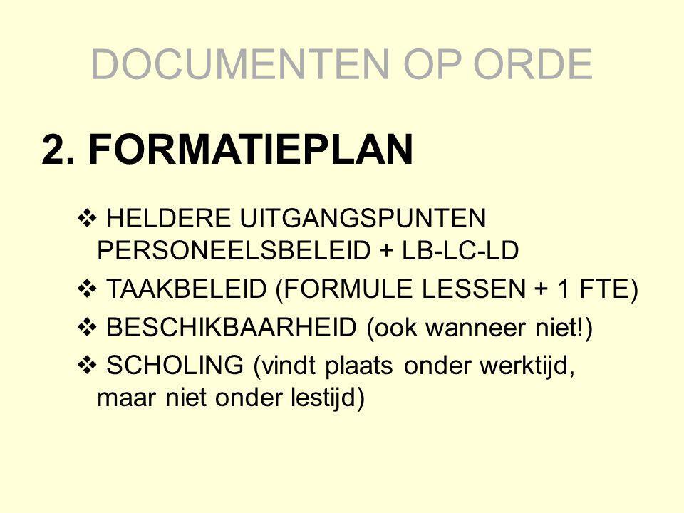 DOCUMENTEN OP ORDE 2. FORMATIEPLAN
