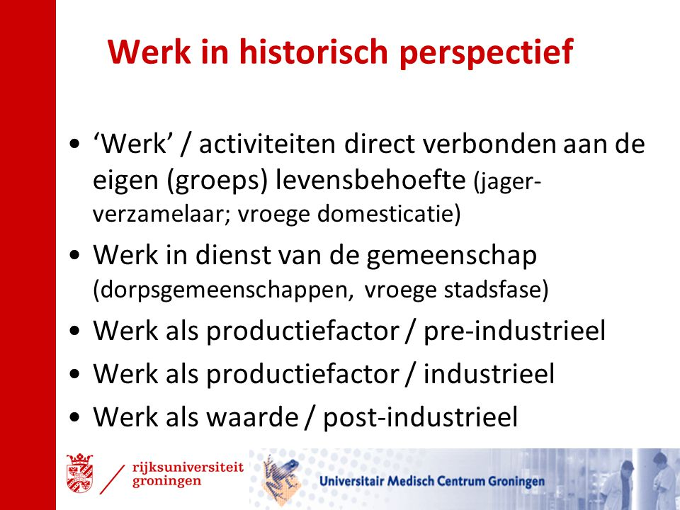 Werk in historisch perspectief