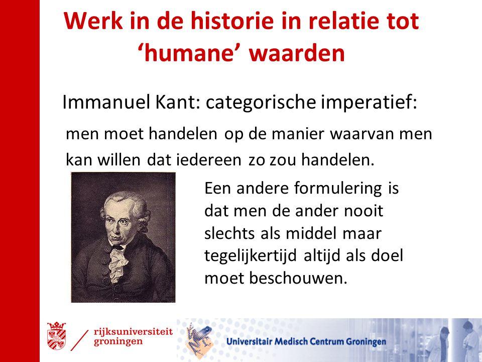 Werk in de historie in relatie tot 'humane' waarden