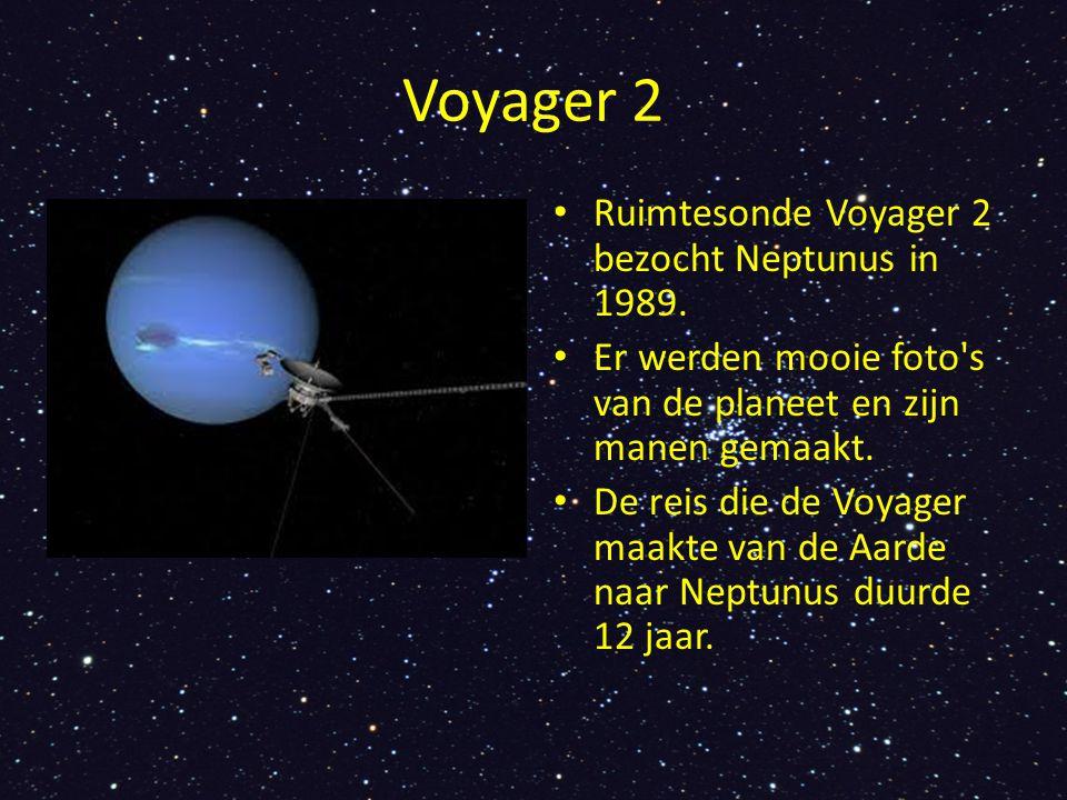 Voyager 2 Ruimtesonde Voyager 2 bezocht Neptunus in 1989.