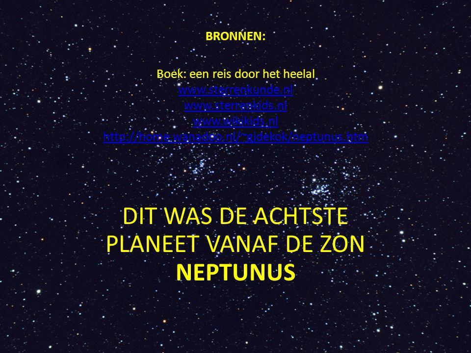 DIT WAS DE ACHTSTE PLANEET VANAF DE ZON NEPTUNUS