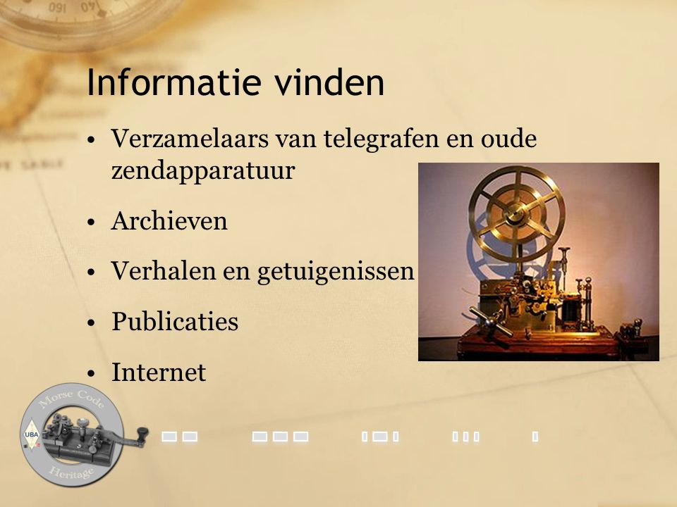 Informatie vinden Verzamelaars van telegrafen en oude zendapparatuur
