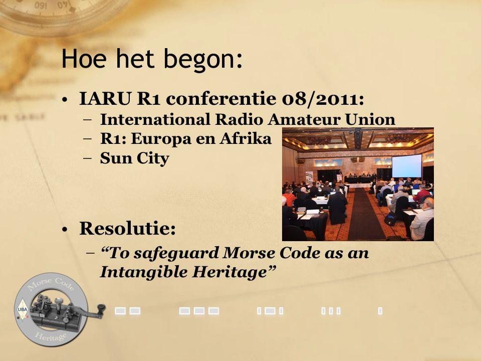 Hoe het begon: IARU R1 conferentie 08/2011: Resolutie: