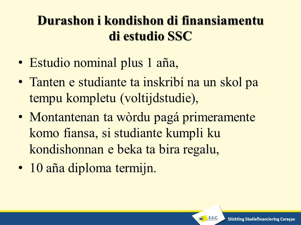 Durashon i kondishon di finansiamentu di estudio SSC