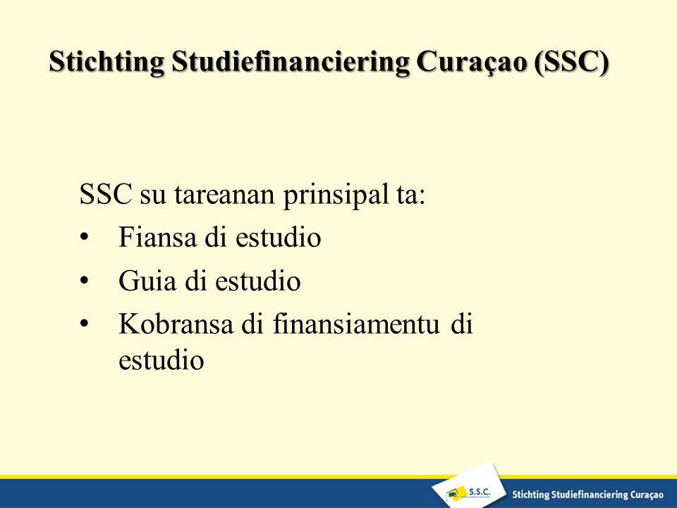 Stichting Studiefinanciering Curaçao (SSC)