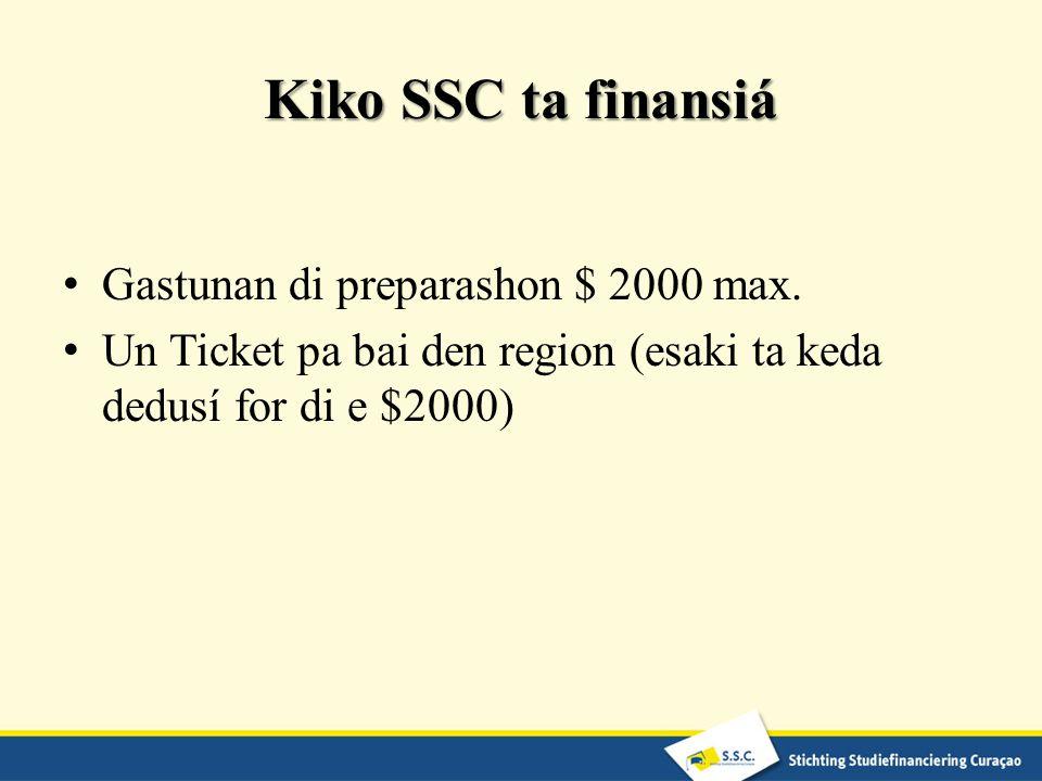 Kiko SSC ta finansiá Gastunan di preparashon $ 2000 max.