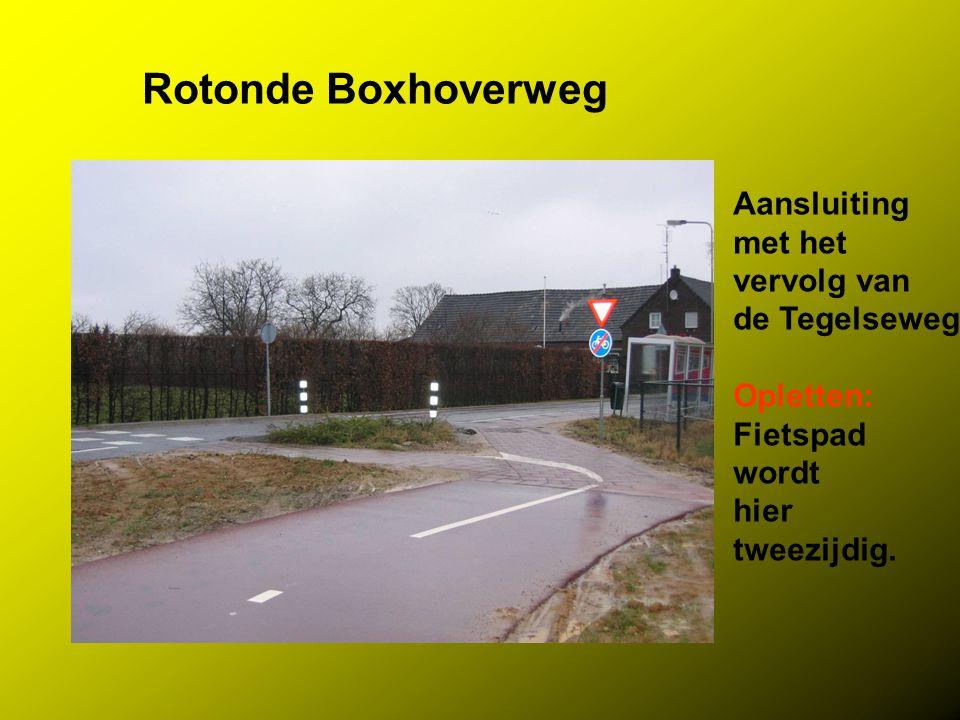 Rotonde Boxhoverweg Aansluiting met het vervolg van de Tegelseweg